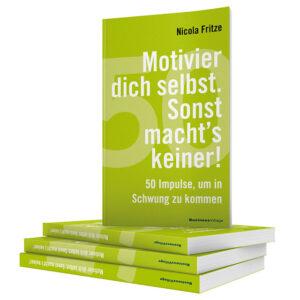 Buch: Motivier die selbst sonst macht's keiner!