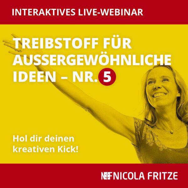 Nicola Fritze – Treibstoff für außergewöhnliche Ideen Nr. 5