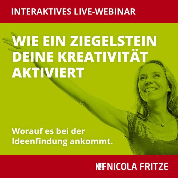 Nicola Fritze, Webinar: Wie ein Ziegelstein deine Kreativität aktiviert