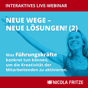 Nicola Fritze: Neue Wege – neue Lösungen (2)
