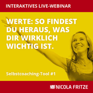 Nicola Fritze: Selbstcoaching-Tool #1
